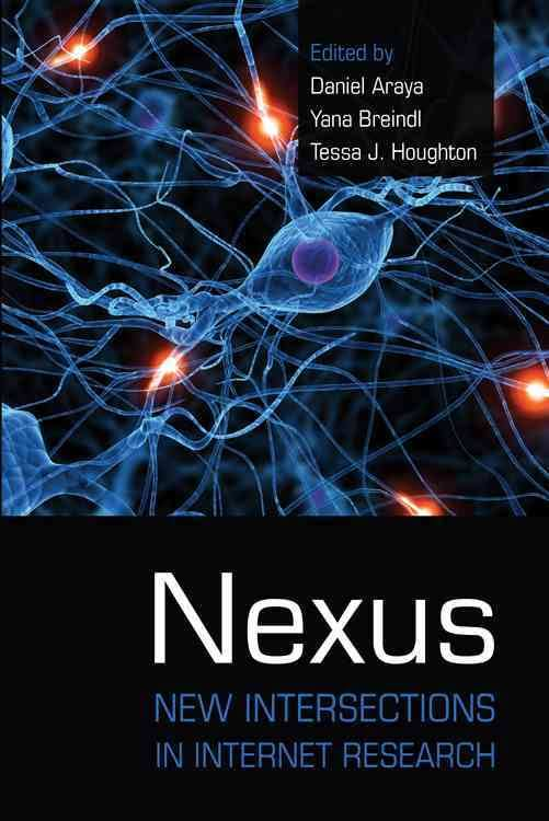 Nexus: New Intersections in Internet Research