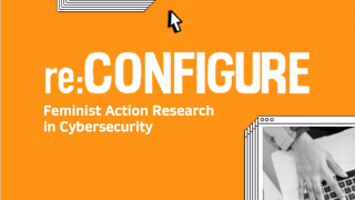 Reconfigure: Feminist Action Research in Cybersecurity